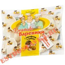 """Вареники """"Братцы Вареники"""" с картофелем и грибами 900г"""